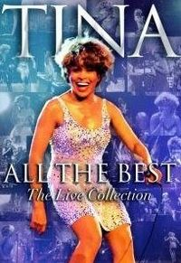 Cover Tina Turner - All The Best - The Live Collection [DVD]